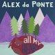 All My Heart by Alex da Ponte