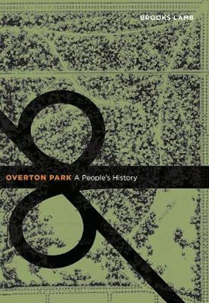 Overton Park: A People's History, book signing by Brooks Lamb,