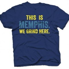"""This Is Memphis.  We Grind Here"" available at hoopcitymemphis.com"