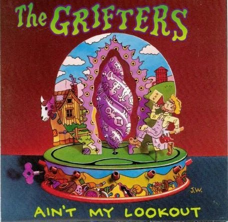 Grifters_Aint_My_Lookout.JPG